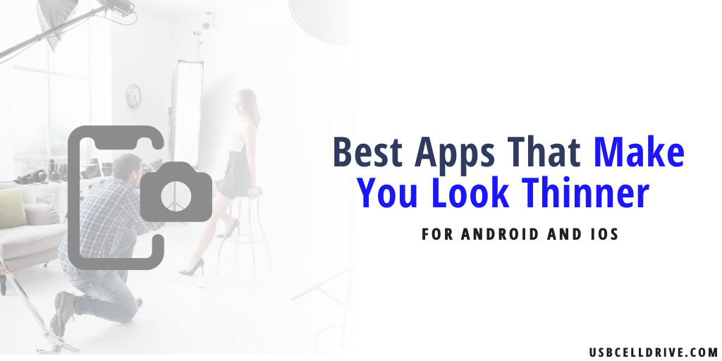 Best Apps That Make You Look Thinner