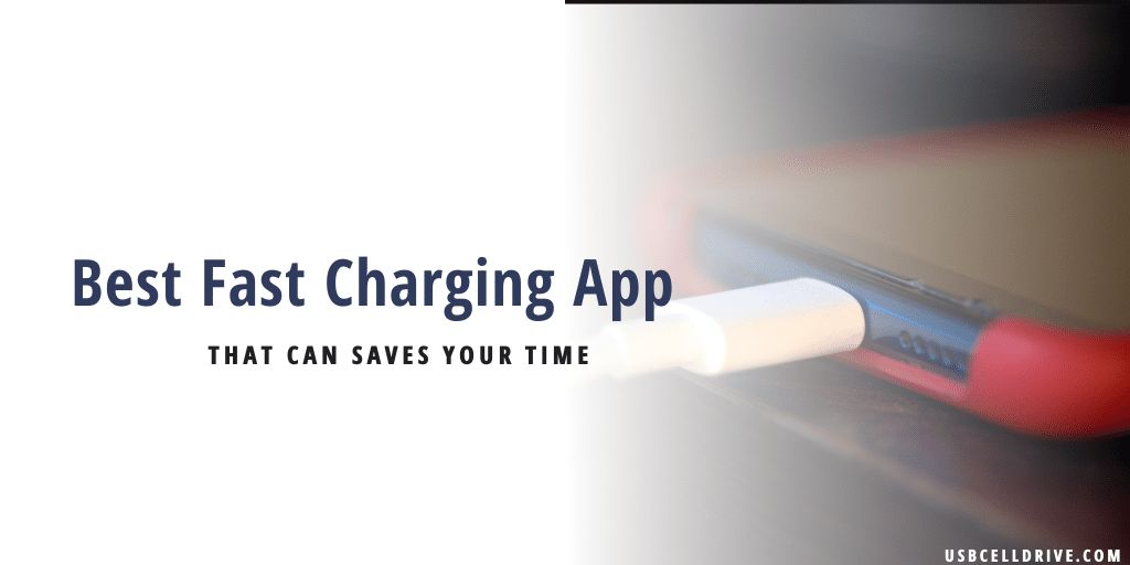 Best Fast Charging App
