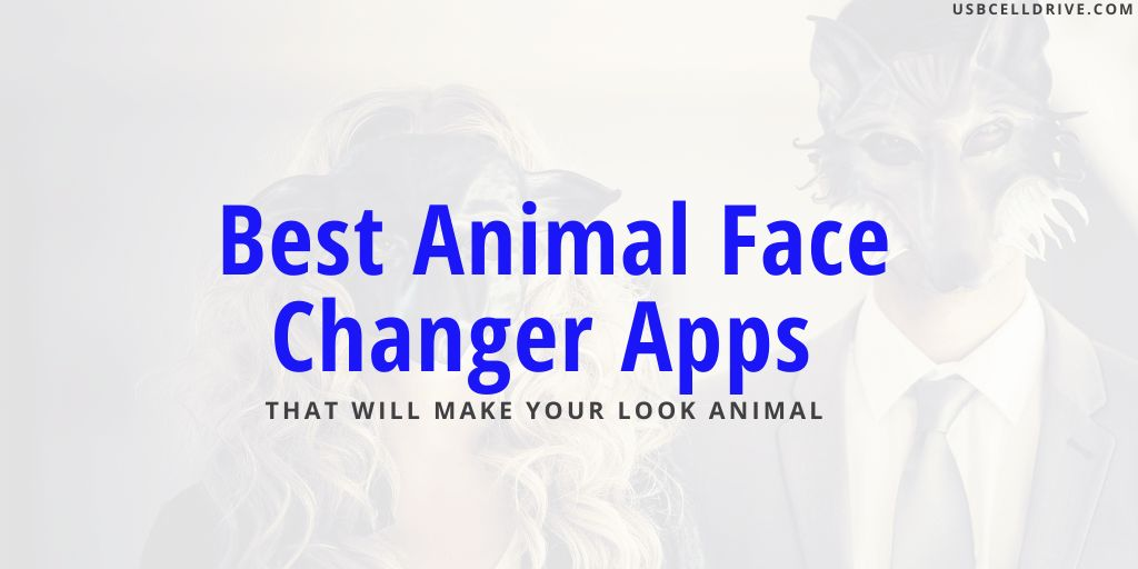 Best Animal Face Changer Apps for android & ios