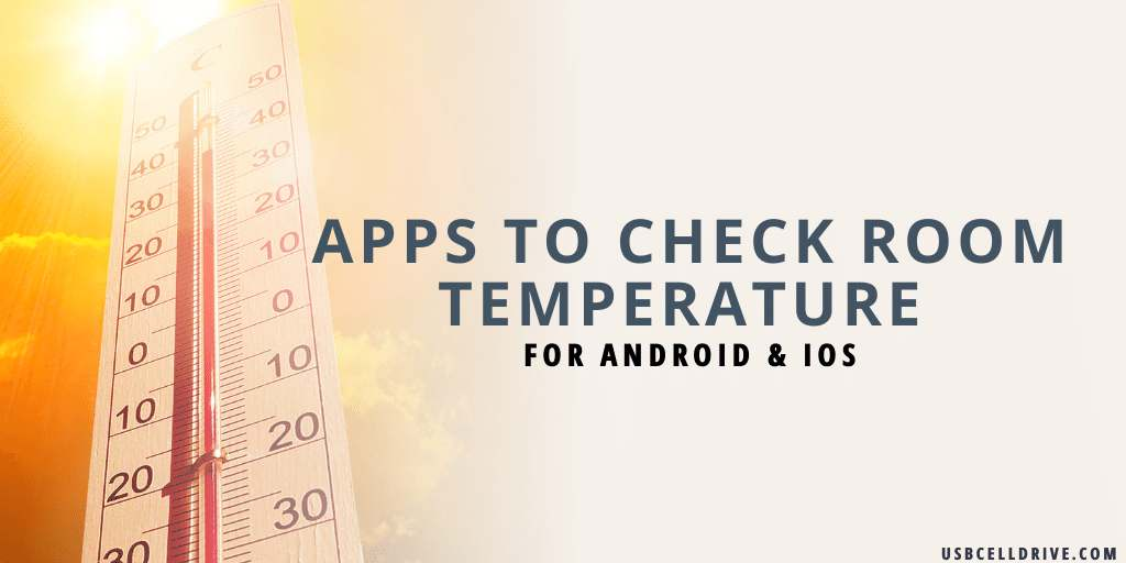 Apps To Check Room Temperature