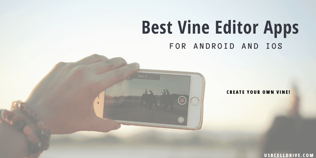 Best Vine Editor Apps for android and iOS